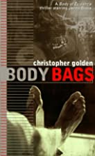 Body Bags by Christopher Golden