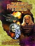 Kenson, Steve: Raiders Renegades & Rogues (Star Trek Deep Space Nine: Role Playing Games)