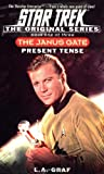 Graf, L.A.: Present Tense: The Janus Gate Book One of Three (Star Trek The Original Series)