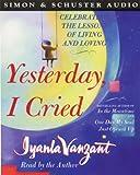Vanzant, Iyanla: Yesterday I Cried