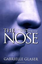 The Nose: A Profile of Sex, Beauty, and…