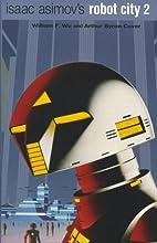 Isaac Asimov's Robot City 2 by Byron Preiss