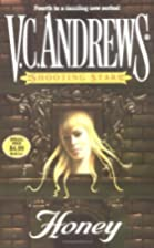 Honey (Shooting stars) by V.C. Andrews