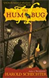 Schechter, Harold: The Hum Bug