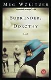 Wolitzer, Meg: Surrender, Dorothy: A Novel