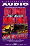 Marcinko, Richard: Rogue Warrior: Option  Delta