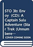 Graf, L. A.: STO 3b: Envoy  (CD): A Captain Sulu Adventure (Star Trek (Unnumbered Audio))