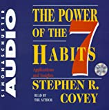 Covey, Stephen R.: The Power Of The 7 Habits: Applications And Insights