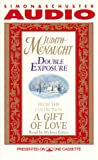 McNaught, Judith: DOUBLE EXPOSURE FROM A GIFT OF LOVE