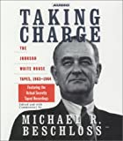Beschloss, Michael R.: Taking Charge