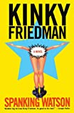 Friedman, Kinky: Spanking Watson