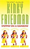 Friedman, Kinky: Steppin' on a Rainbow