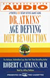 Atkins, Robert C.: Dr. Atkins' Age-Defying Diet Revolution