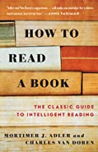 How to Read a Book: The Classic Guide to…