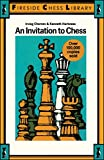 Irving Chernev: An Invitation to Chess