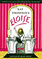 Eloise by Kay Thompson