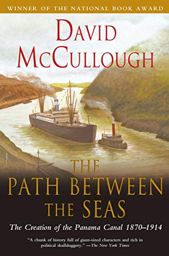 the-path-between-the-seas-the-creation-of-the-panama-canal-1870-1914