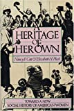 Cott: A Heritage of Her Own: Toward a New Social History of American Women
