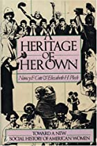 A Heritage of Her Own: Toward a New Social…