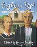 Lansky, Bruce: Lighten Up!: 101 Funny Little Poems