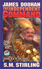 The Independent Command by James Doohan