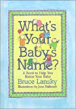 Lansky, Bruce: What's Your Baby's Name? A Book To Help You Name Your Baby