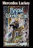 Lackey, Mercedes: Beyond World's End (Bedlam Bard, Book 4)