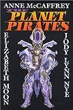 McCaffrey, Anne: The Planet Pirates