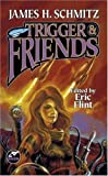 James H. Schmitz: Trigger & Friends (The Complete Federation of the Hub, Vol. 3)