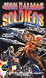 Dalmas, John: Soldiers