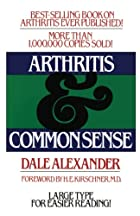 Arthritis and Common Sense (Fireside Book)…