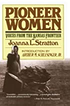 Pioneer Women by Joanna Stratton