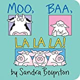 Boynton, Sandra: Moo, Baa, LA LA LA