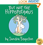 But Not the Hippopotamus (Boynton on Board)
