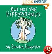 But Not the Hippopotamus (Boynton on Board)