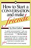 Gabor, Don: How to Start a Conversation and Make Friends