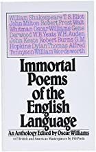 Immortal Poems of the English Language by&hellip;