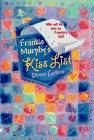Frankie Murphy's Kiss List