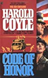 Coyle, Harold: Code of Honor