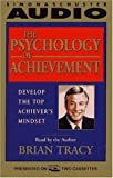Tracy, Brian: The Psychology of Achievement