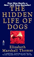 The HIDDEN LIFE OF DOGS by Elizabeth…