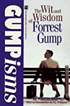 Gumpisms: The Wit and Wisdom of Forrest Gump…