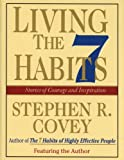 Covey, Stephen R.: Living the Seven Habits/ 1 Cassette