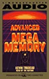 Trudeau, Kevin: Advanced Mega Memory