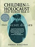 Holliday, Laurel: Children in the Holocaust and World War II