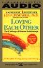 Buscaglia, Leo: Loving Each Other: The Challenge of Human Relationships