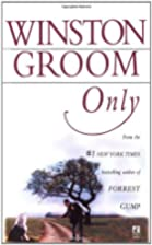 Only by Winston Groom