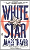 Thayer, James Stewart: White Star