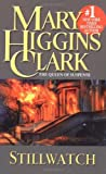Clark, Mary Higgins: Stillwatch