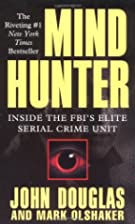 Mind Hunter: Inside the FBI's Elite Serial…